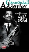 Jazz Casual: Cannonball Adderly