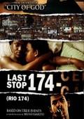 Last Stop 174 (�ltima Parada 174)
