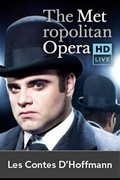 The Metropolitan Opera: Les Contes d'Hoffmann