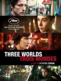 Trois mondes (Three Worlds)