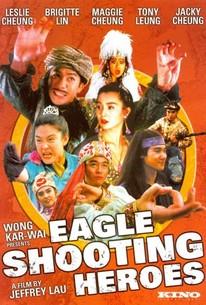 Se diu ying hung ji dung sing sai jau (The Eagle Shooting Heroes)