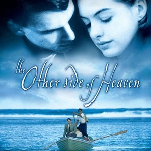 the other side of heaven film review essay Summary: an eloquent, powerful epic that almost perfectly sums up the reasons why i do not believe in christianity paradise lost is the famous epic by 17th-century english poet john milton.
