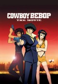 Cowboy Bebop: The Movie (Kaub�i Bibappu: Tengoku no Tobira)