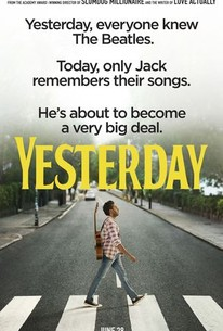 Yesterday (2019) - Rotten Tomatoes