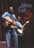 Johnny Cash: At Town Hall Party, 1958 & 1959