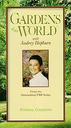 Gardens of the World With Audrey Hepburn: Formal Gardens