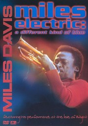 Miles Davis: Miles Electric - A Different Kind of Blue