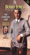 Bobby Jones: The Complete Game