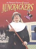 Nuncrackers - The Nunsense Christmas Musical