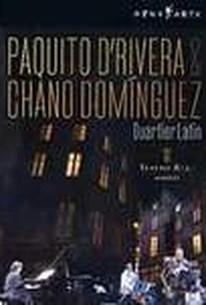 Paquito D'Rivera & Chano Dominguez: Quartier Latin