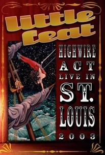 Little Feat: High Wire Act Live in St. Louis 2003