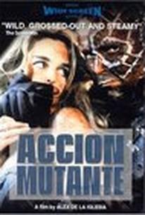 Acción mutante (Mutant Action)