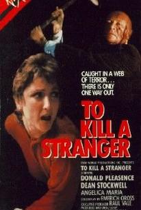 To Kill a Stranger