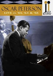 Jazz Icons: Oscar Peterson: Live in '63, '64 & '65