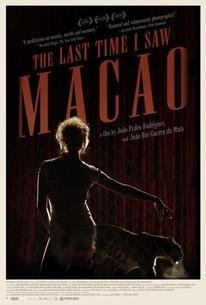 A Última Vez Que Vi Macau (The Last Time I Saw Macao)