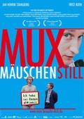 Muxm�uschenstill (Quiet as a Mouse)