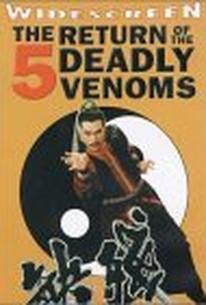 Return of the 5 Deadly Venoms