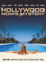 The Hollywood Mom's Mystery