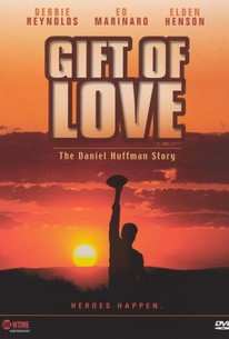 A Gift of Love: The Daniel Huffman Story