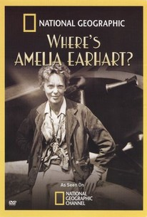 National Geographic: Where's Amelia Earhart?