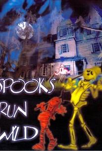 Spooks Run Wild