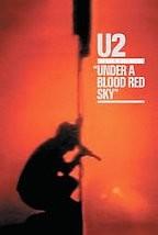 U2 - Under a Blood Red Sky: Live at Red Rocks