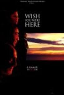 Wish You Were Here (Cruel Summer)