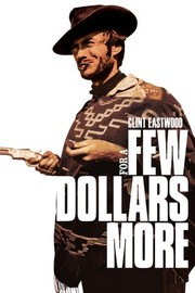For a Few Dollars More (Per Qualche Dollaro in Pi�) (1965)