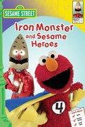 Sesame Street: Iron Monster and Sesame Heroes