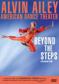 Beyond the Steps: Alvin Ailey American Dance Theater
