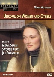 Uncommon Women... and Others