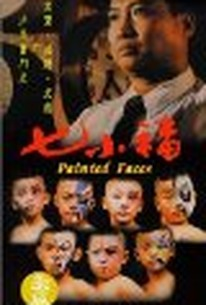 Qi xiao fu (Painted Faces)