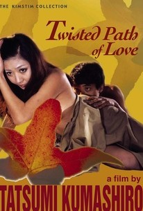 Twisted Path Of Love