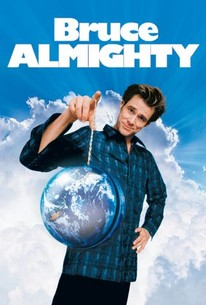 Bruce Almighty 2003 Rotten Tomatoes