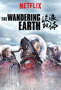 The Wandering Earth (2019) - Rotten Tomatoes