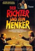 End of the Game (Der Richter und sein Henker) (The Judge and His Hangman)