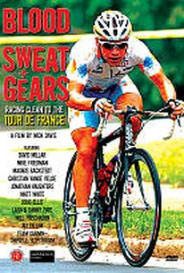 Blood, Sweat & Gears: Racing Clean to the Tour de France