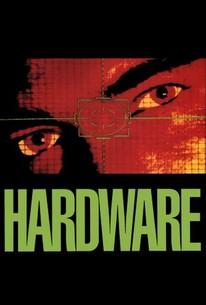 Hardware 1990 Rotten Tomatoes