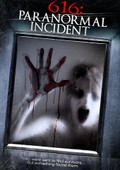 616: Paranormal Incident