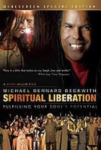 Michael Bernard Beckwith: Spiritual Liberation - Fulfilling Your Soul's Potential