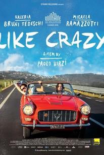 Like Crazy (La pazza gioia)