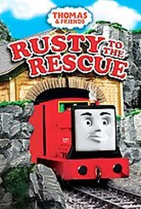 Thomas & Friends - Rusty to the Rescue