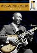 Jazz Icons: Wes Montgomery: Live in '65