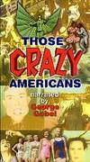 Those Crazy Americans