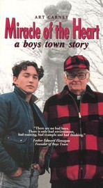 Miracle of the Heart: A Boys Town Story
