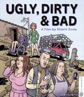 Ugly, Dirty and Bad (Brutti, sporchi e cattivi)
