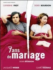 7 ans de mariage (Seven Years of Marriage)
