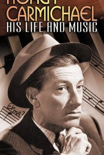 Hoagy Carmichael: His Life and Music