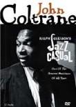 Jazz Casual: John Coltrane