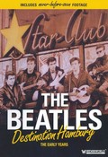 The Beatles: Destination Hamburg - The Early Years